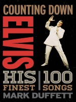 Counting Down Elvis by Mark Duffett, Published by Rowman & Littlefield Publishers 1st Place Nonfiction - Music/Ent.