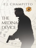 The Medina Device by T.J. Champitto, Published by Black Rose Writing 1st Place Fiction - Crime Action Thriller